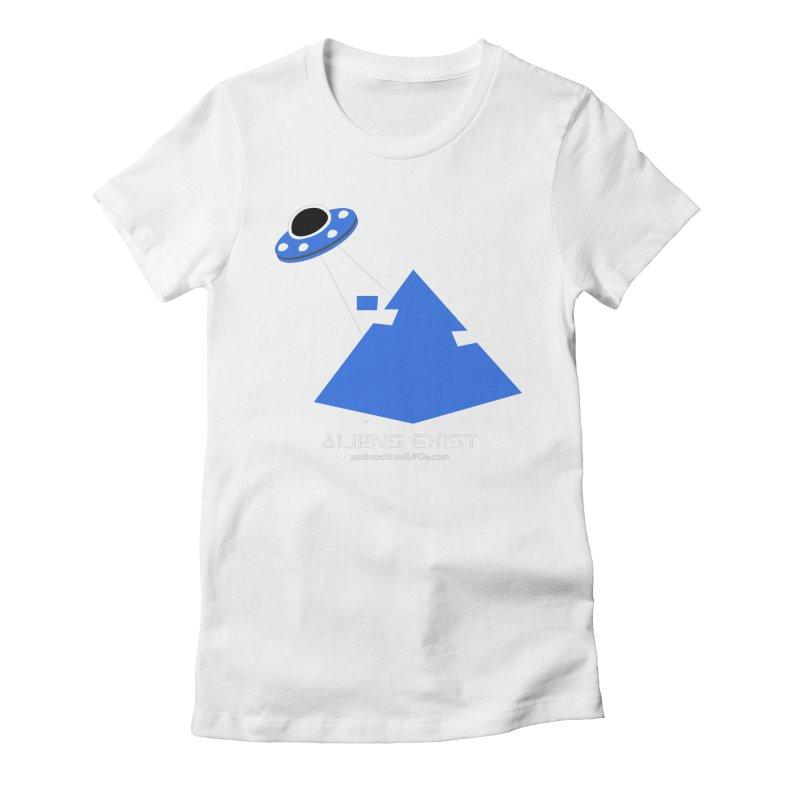 Aliens Exist 2 Women's T-Shirt by punkrockandufos's Artist Shop