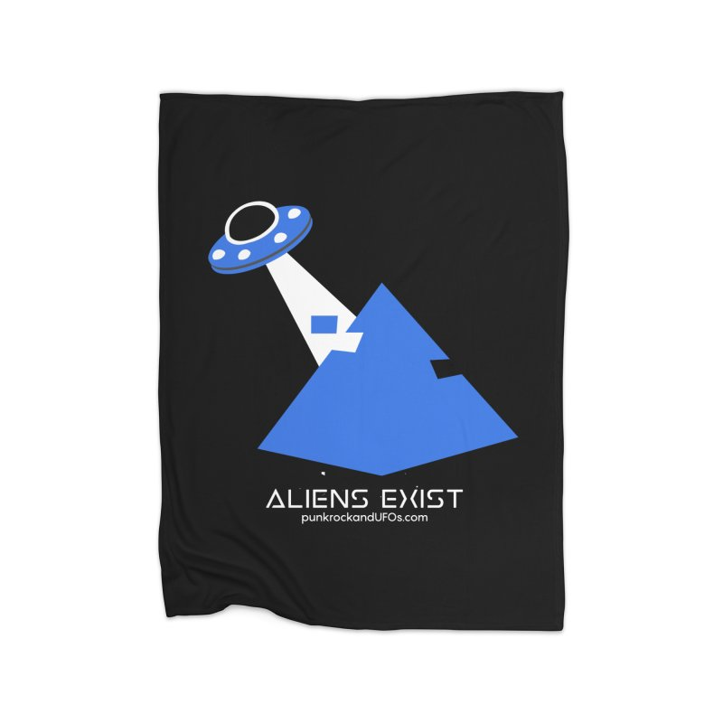 Aliens Exist 2 Home Blanket by punkrockandufos's Artist Shop