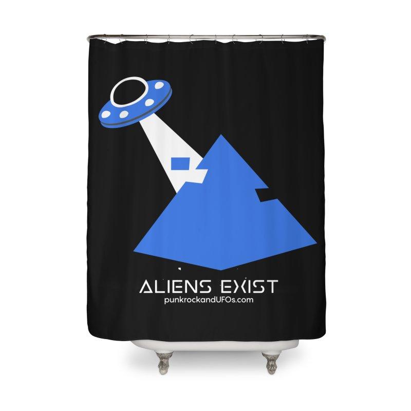 Aliens Exist 2 Home Shower Curtain by punkrockandufos's Artist Shop