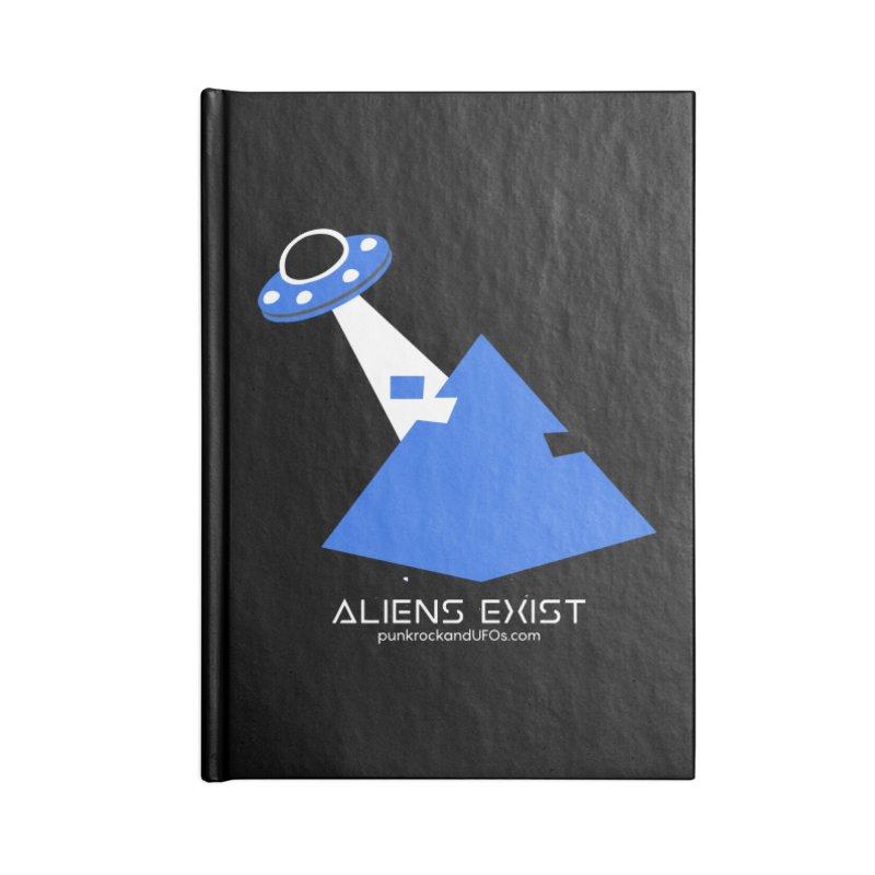 Aliens Exist 2 Accessories Lined Journal Notebook by punkrockandufos's Artist Shop
