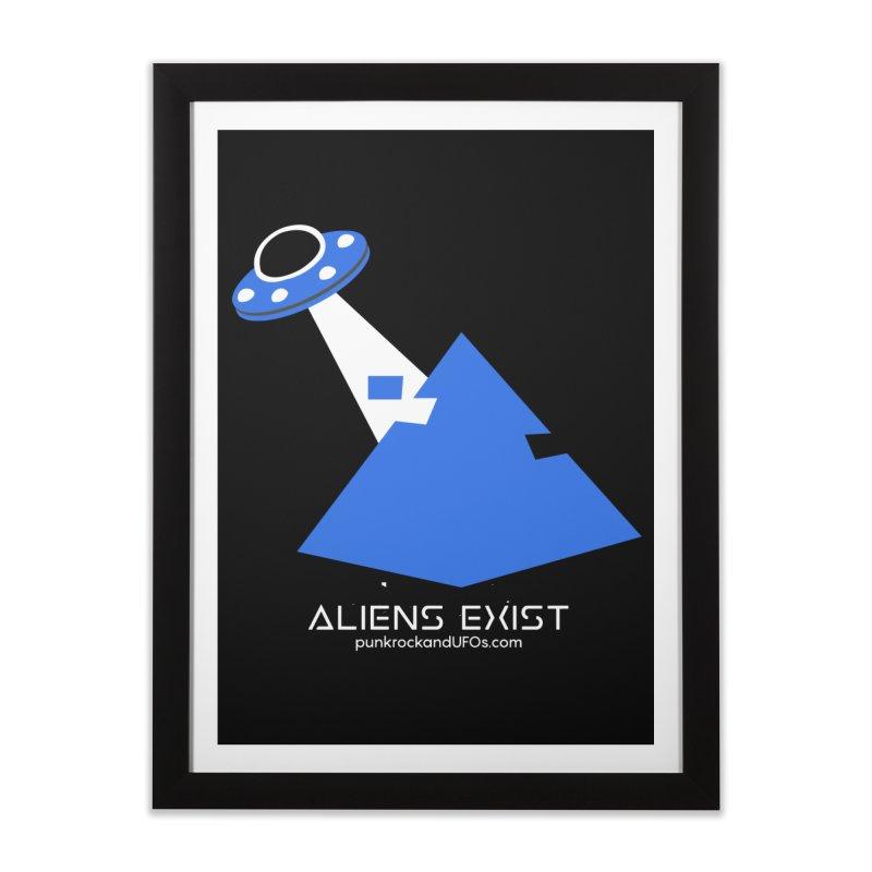 Aliens Exist 2 Home Framed Fine Art Print by punkrockandufos's Artist Shop