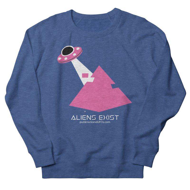 Aliens Exist Men's Sweatshirt by punkrockandufos's Artist Shop