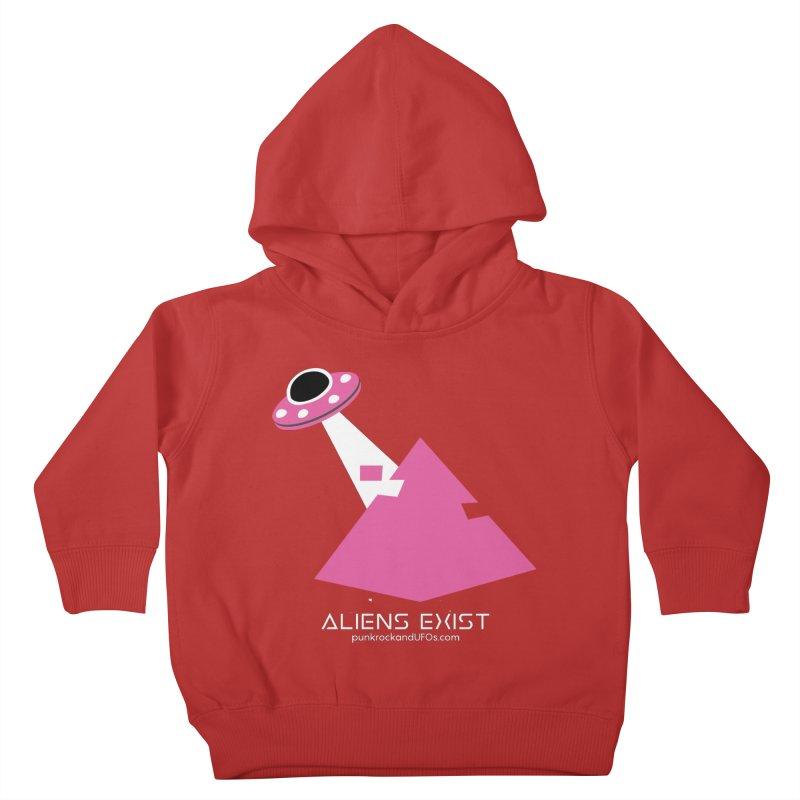 Aliens Exist Kids Toddler Pullover Hoody by punkrockandufos's Artist Shop