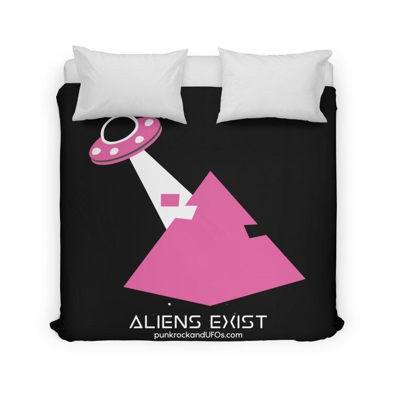 Aliens Exist Home Duvet by punkrockandufos's Artist Shop