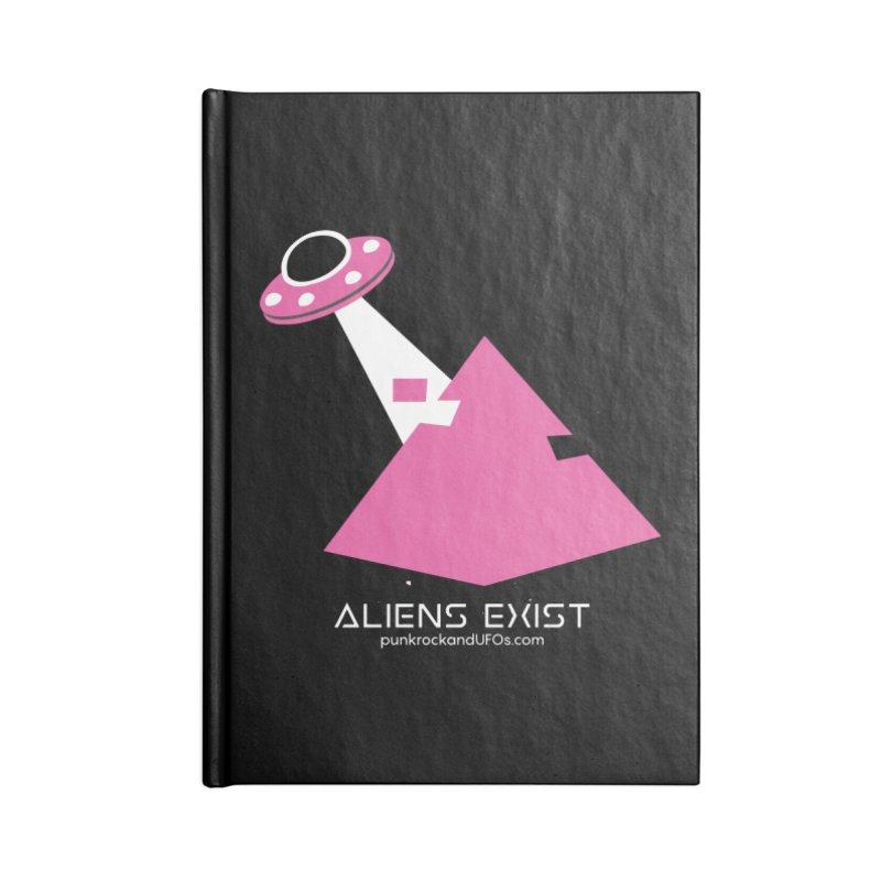 Aliens Exist Accessories Lined Journal Notebook by punkrockandufos's Artist Shop