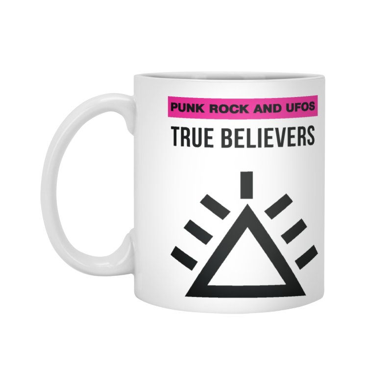 True Believers Accessories Standard Mug by punkrockandufos's Artist Shop