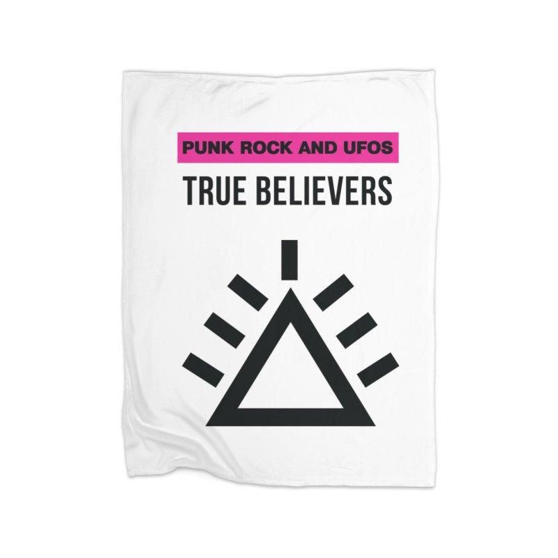 True Believers Home Blanket by punkrockandufos's Artist Shop