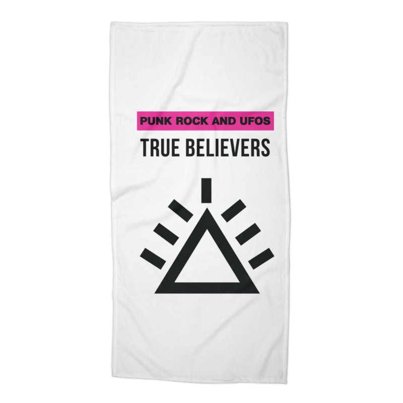 True Believers Accessories Beach Towel by punkrockandufos's Artist Shop