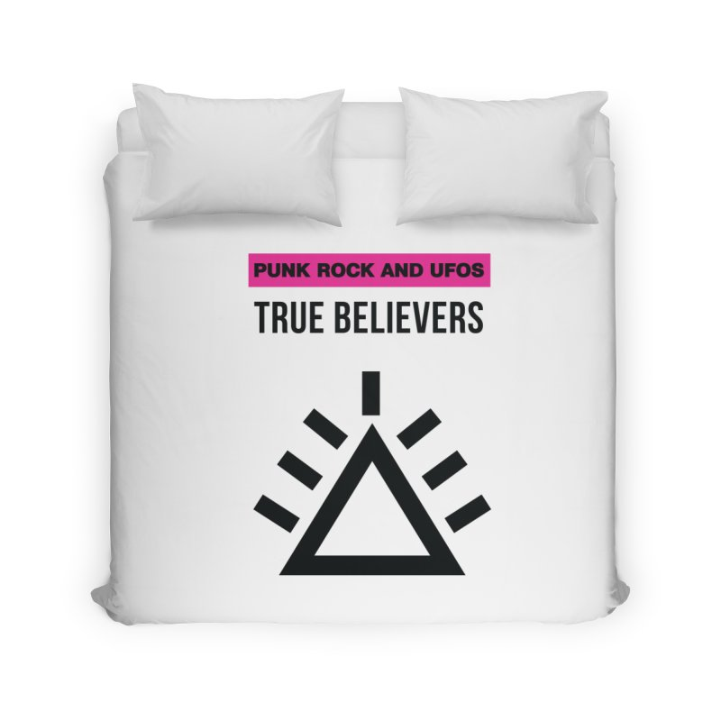 True Believers Home Duvet by punkrockandufos's Artist Shop