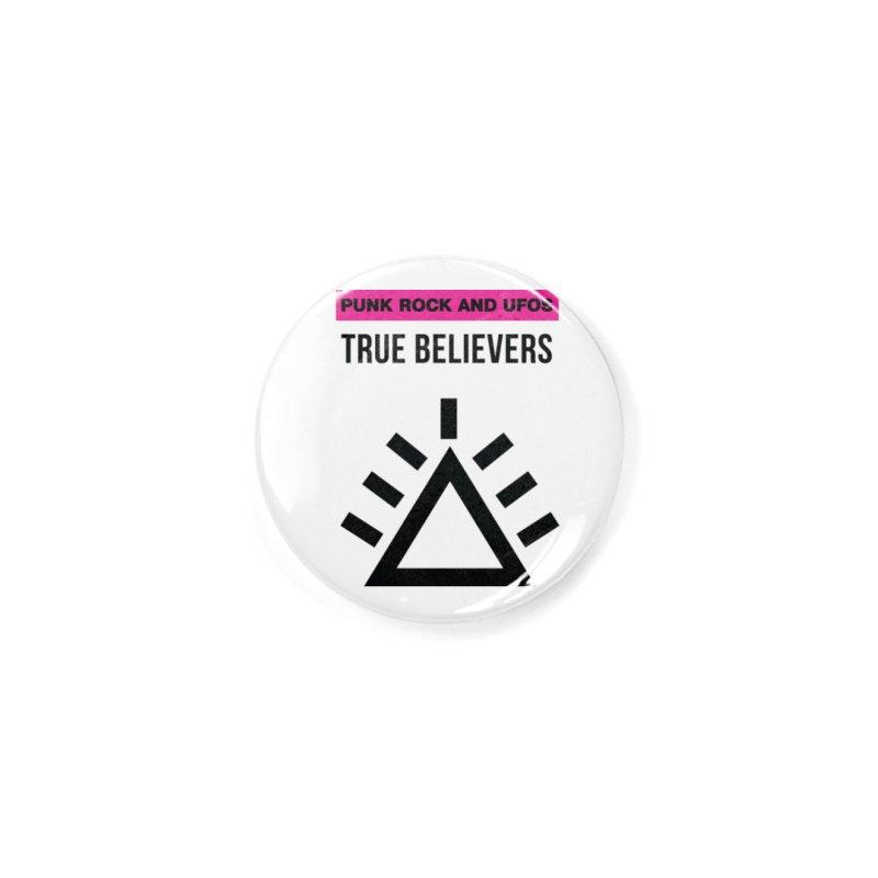 True Believers Accessories Button by punkrockandufos's Artist Shop