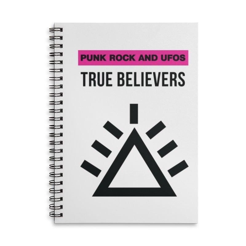 True Believers Accessories Lined Spiral Notebook by punkrockandufos's Artist Shop