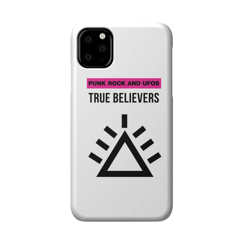 True Believers Accessories Phone Case by punkrockandufos's Artist Shop