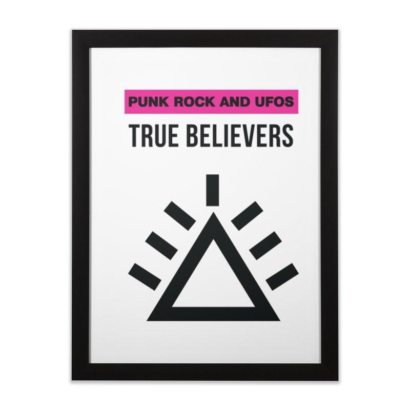 True Believers Home Framed Fine Art Print by punkrockandufos's Artist Shop