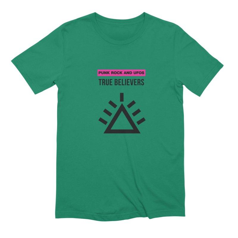 True Believers Men's Extra Soft T-Shirt by punkrockandufos's Artist Shop