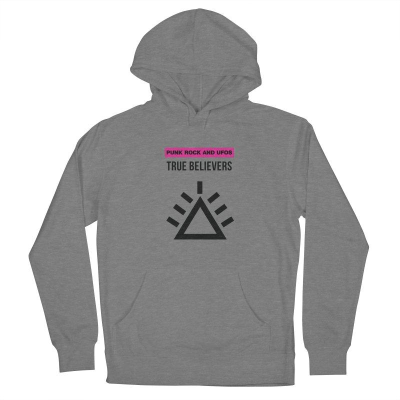 True Believers Women's Pullover Hoody by punkrockandufos's Artist Shop
