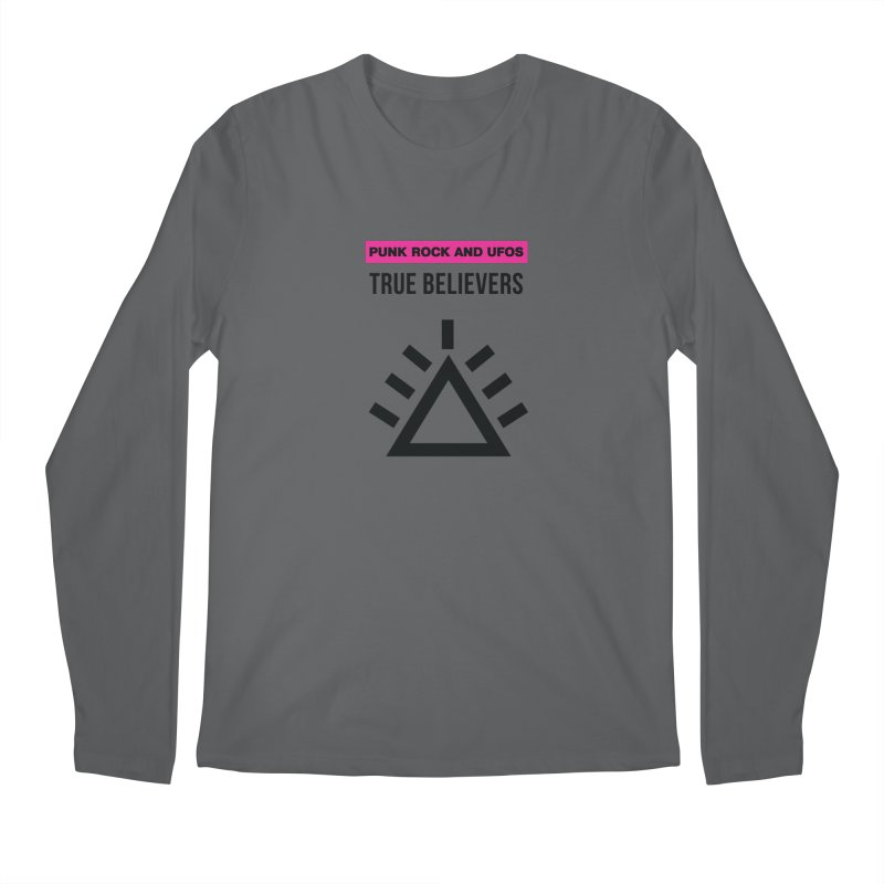 True Believers Men's Longsleeve T-Shirt by punkrockandufos's Artist Shop