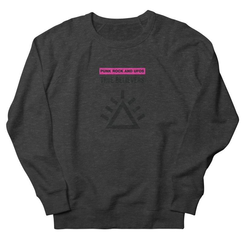 True Believers Men's French Terry Sweatshirt by punkrockandufos's Artist Shop