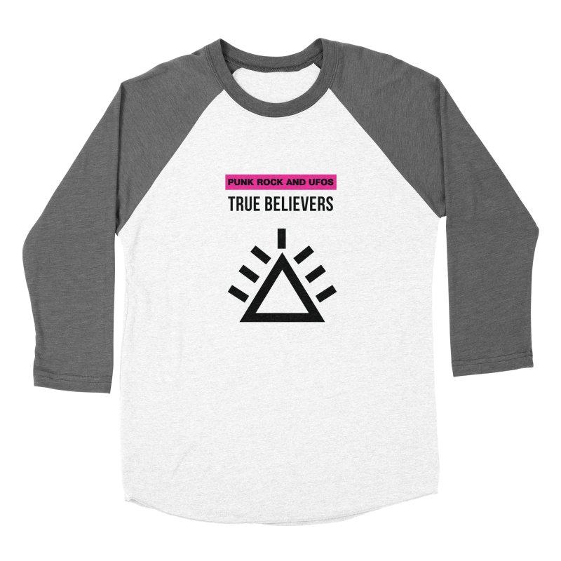 True Believers Women's Baseball Triblend Longsleeve T-Shirt by punkrockandufos's Artist Shop