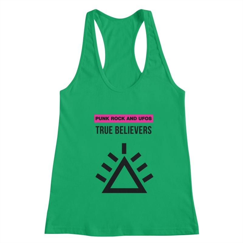 True Believers Women's Tank by punkrockandufos's Artist Shop