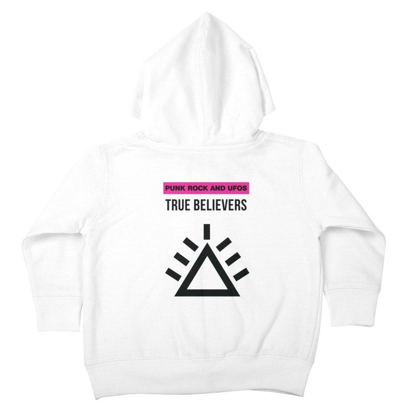 True Believers Kids Toddler Zip-Up Hoody by punkrockandufos's Artist Shop