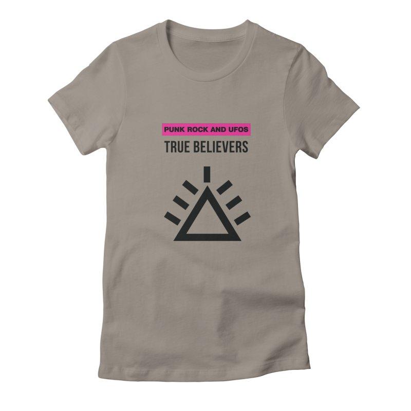 True Believers Women's Fitted T-Shirt by punkrockandufos's Artist Shop