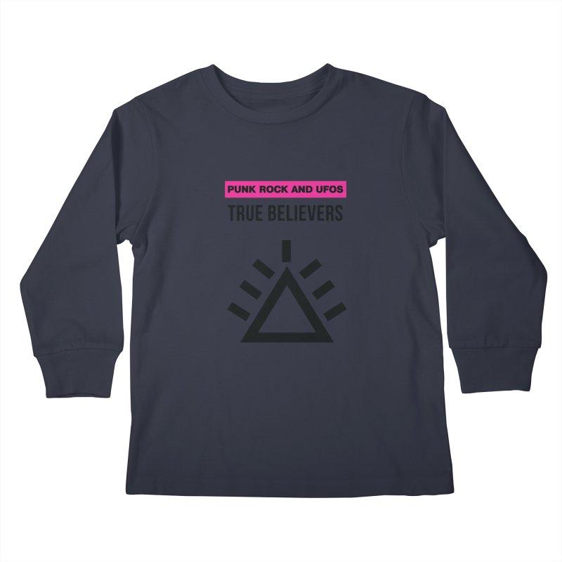 True Believers Kids Longsleeve T-Shirt by punkrockandufos's Artist Shop
