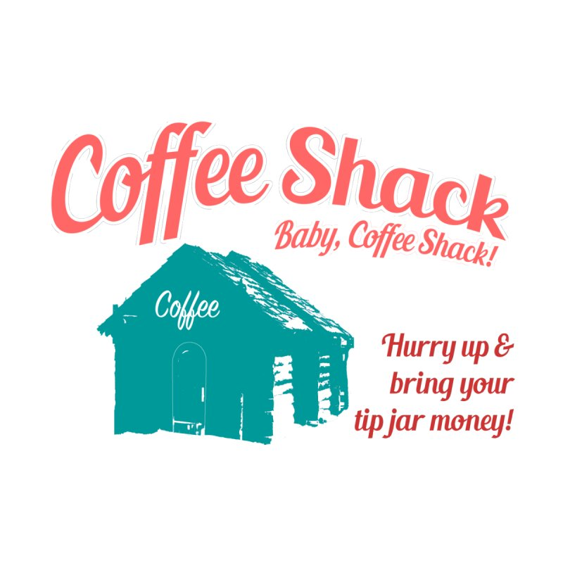 Coffee Shack, Baby Coffee Shack! Women's Longsleeve T-Shirt by Pure Coffee Blog Shop