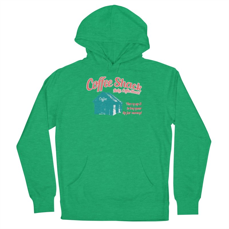 Coffee Shack, Baby Coffee Shack! Women's Pullover Hoody by Pure Coffee Blog Shop