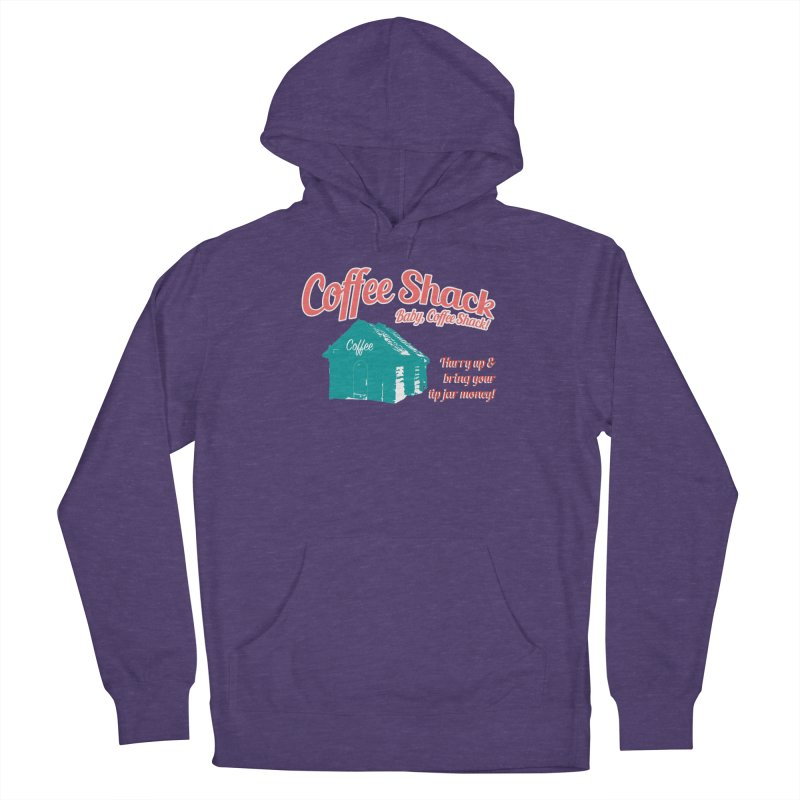 Coffee Shack, Baby Coffee Shack! Men's Pullover Hoody by Pure Coffee Blog Shop
