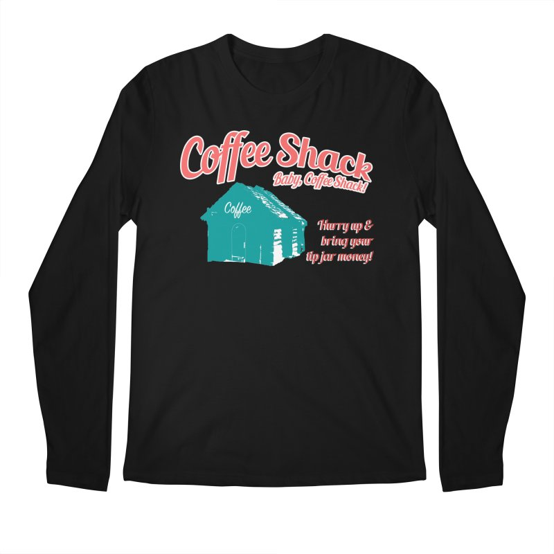 Coffee Shack, Baby Coffee Shack! Men's Regular Longsleeve T-Shirt by Pure Coffee Blog Shop
