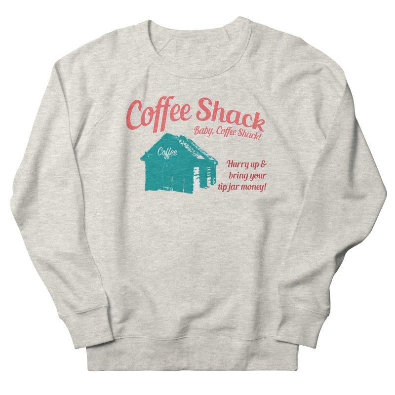 Coffee Shack, Baby Coffee Shack! Men's French Terry Sweatshirt by Pure Coffee Blog Shop