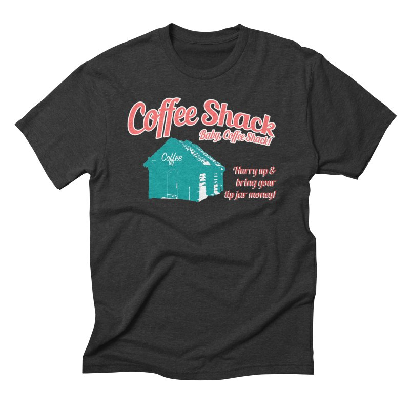 Coffee Shack, Baby Coffee Shack! Men's Triblend T-Shirt by Pure Coffee Blog Shop