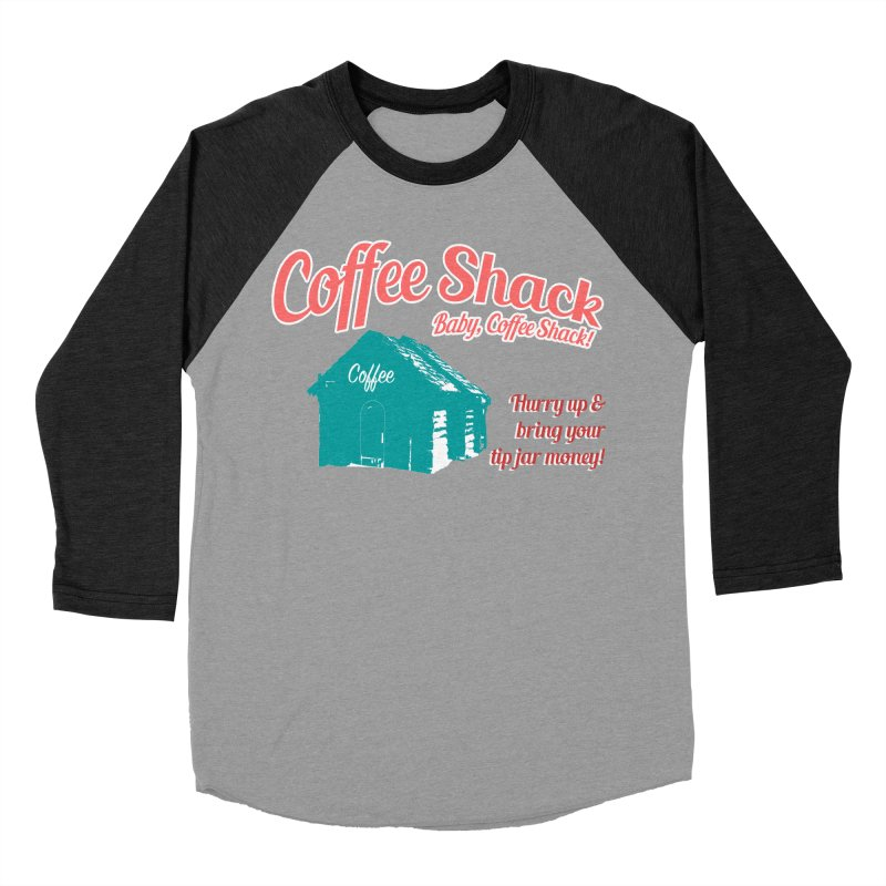 Coffee Shack, Baby Coffee Shack! Men's Baseball Triblend Longsleeve T-Shirt by Pure Coffee Blog Shop