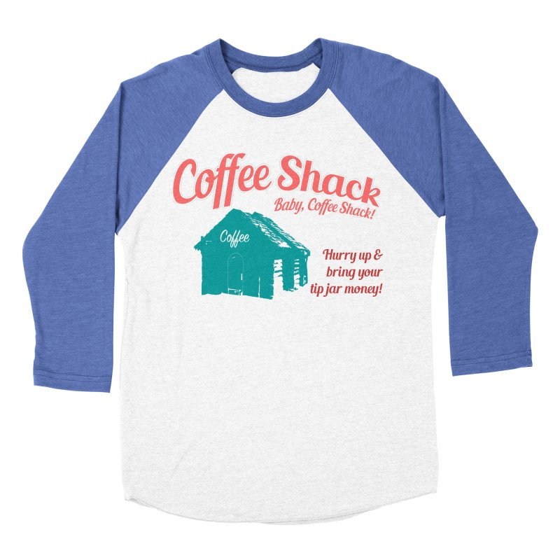 Coffee Shack, Baby Coffee Shack! Men's Baseball Triblend Longsleeve T-Shirt by Pure Coffee Blog Shop