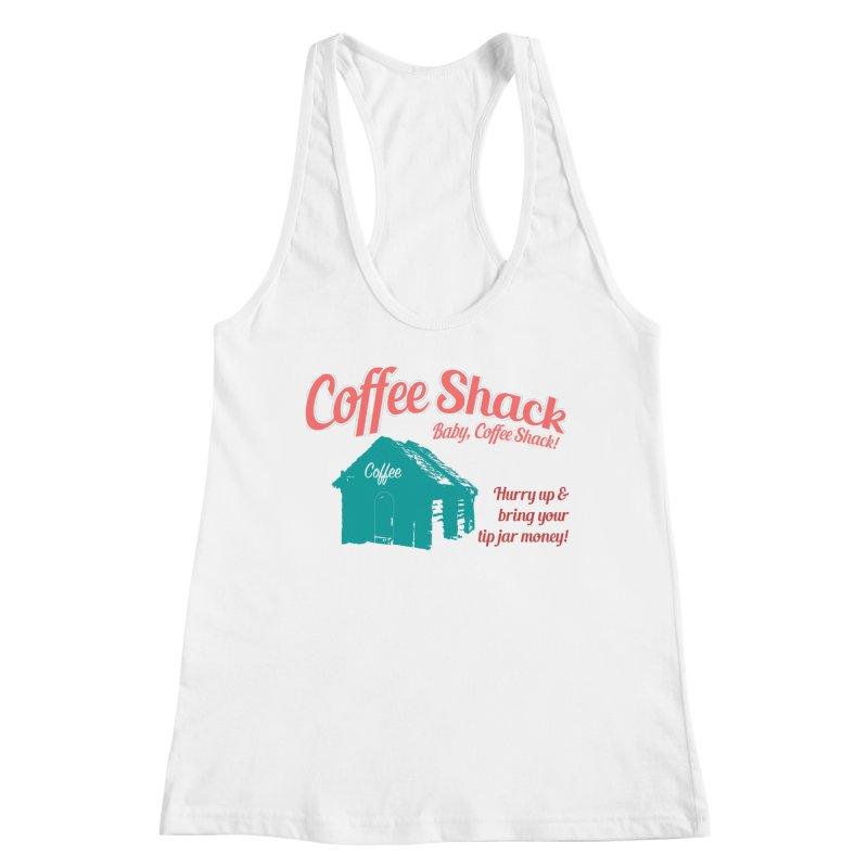 Coffee Shack, Baby Coffee Shack! Women's Tank by Pure Coffee Blog Shop