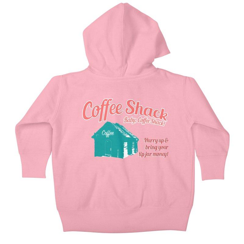 Coffee Shack, Baby Coffee Shack! Kids Baby Zip-Up Hoody by Pure Coffee Blog Shop