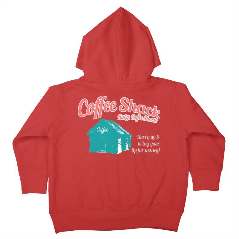Coffee Shack, Baby Coffee Shack! Kids Toddler Zip-Up Hoody by Pure Coffee Blog Shop