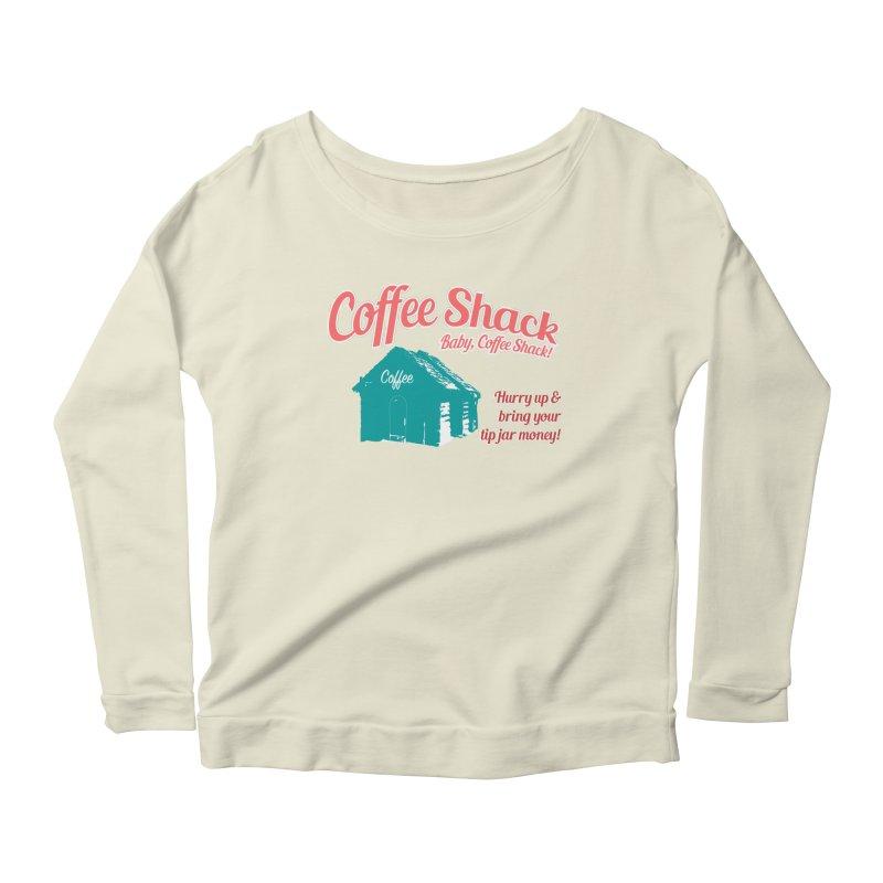 Coffee Shack, Baby Coffee Shack! Women's Scoop Neck Longsleeve T-Shirt by Pure Coffee Blog Shop