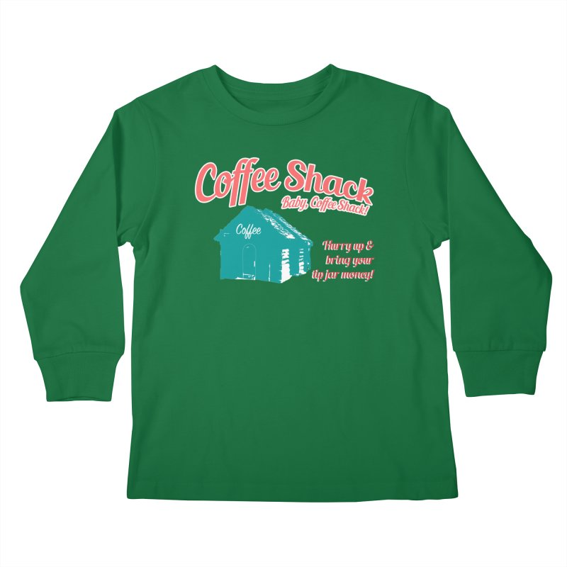 Coffee Shack, Baby Coffee Shack! Kids Longsleeve T-Shirt by Pure Coffee Blog Shop