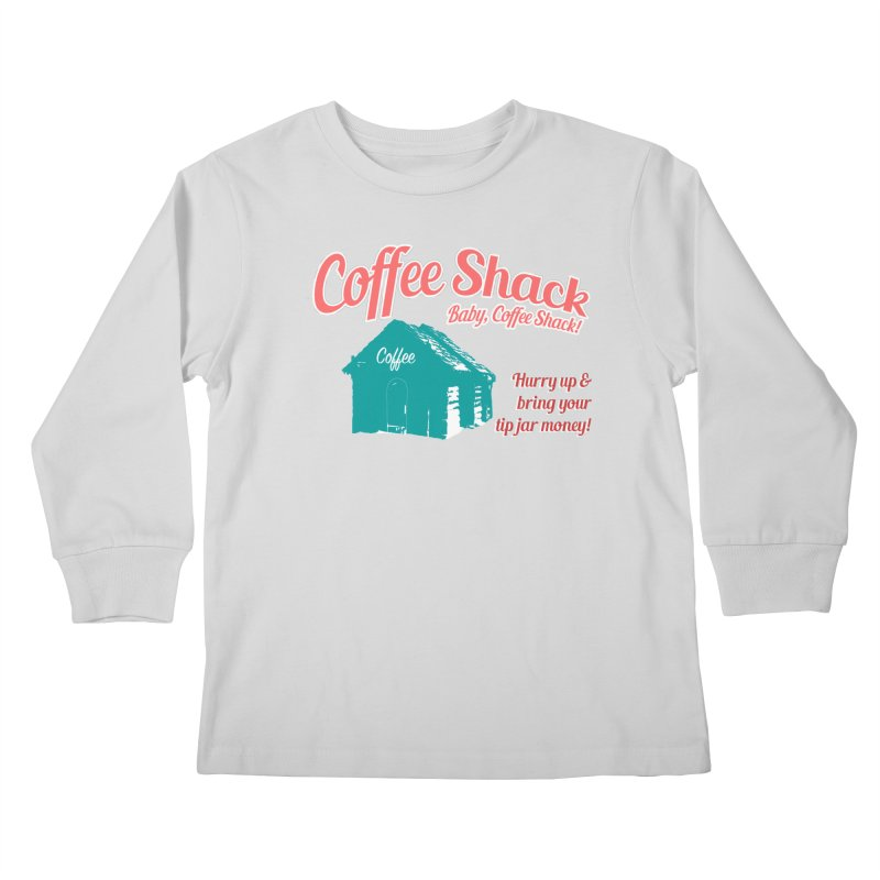 Coffee Shack, Baby Coffee Shack! Kids Longsleeve T-Shirt by Pure Coffee Blog Shop