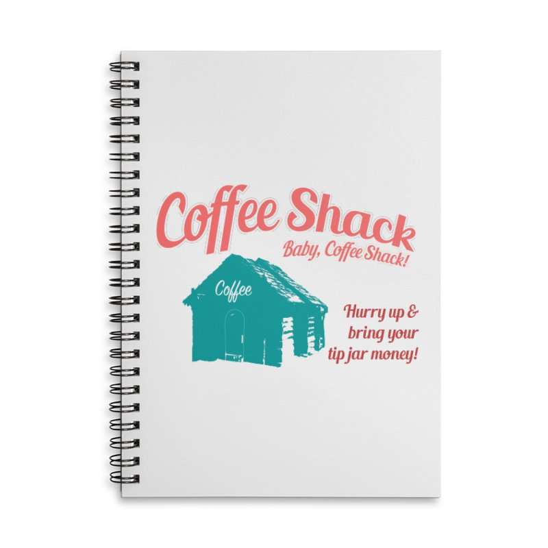 Coffee Shack, Baby Coffee Shack! Accessories Lined Spiral Notebook by Pure Coffee Blog Shop
