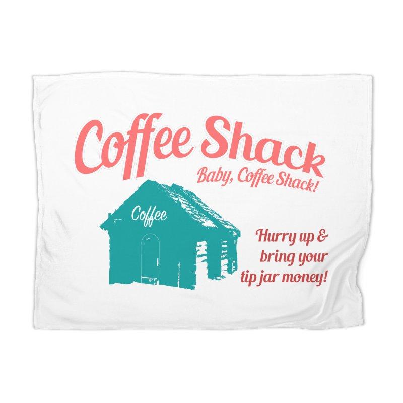 Coffee Shack, Baby Coffee Shack! Home Blanket by Pure Coffee Blog Shop