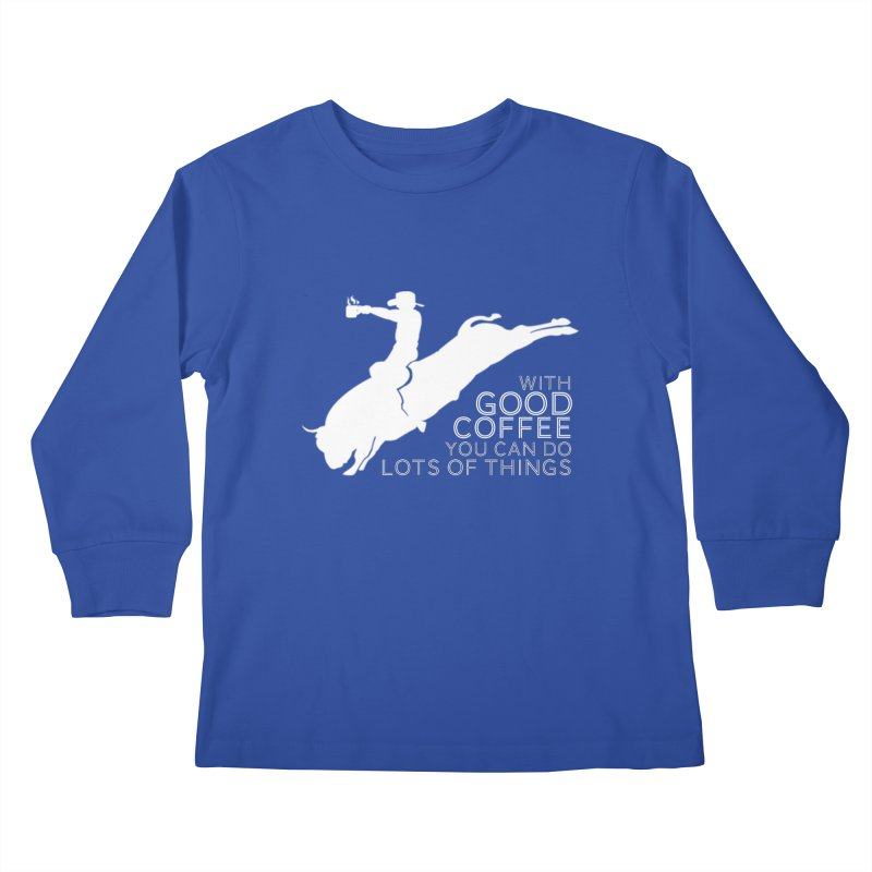 Do Lots of Things Kids Longsleeve T-Shirt by Pure Coffee Blog Shop