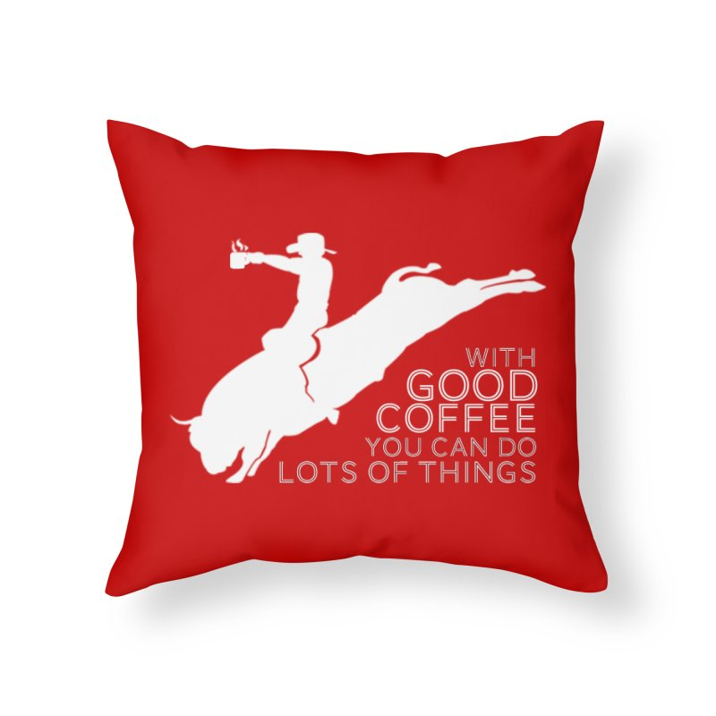 Do Lots of Things Home Throw Pillow by Pure Coffee Blog Shop