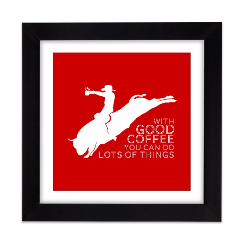 Do Lots of Things Home Framed Fine Art Print by Pure Coffee Blog Shop