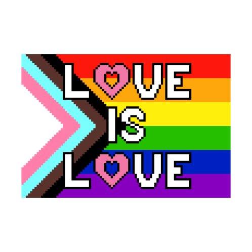 Design for Love is Love Pride