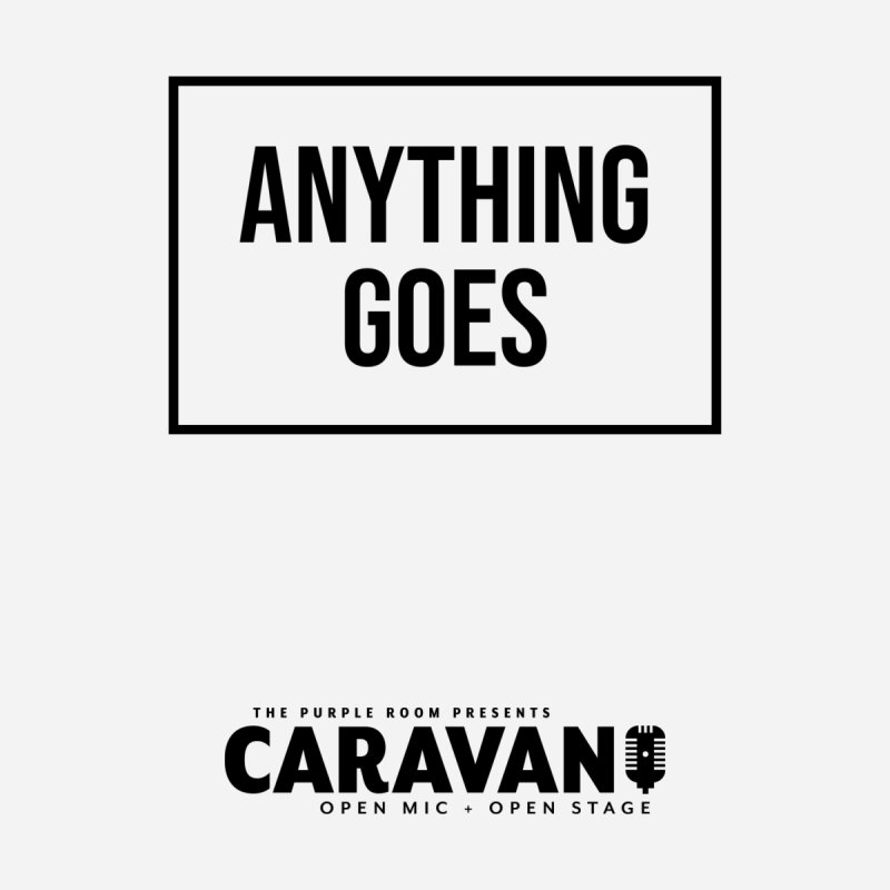 Anything Goes (CaRaVaN) Men's T-Shirt by The Purple Room Designs