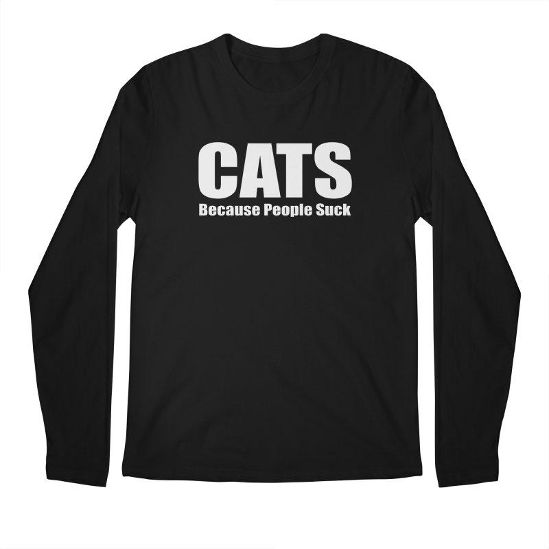 Cats Because People Suck Men's Regular Longsleeve T-Shirt by Purrform