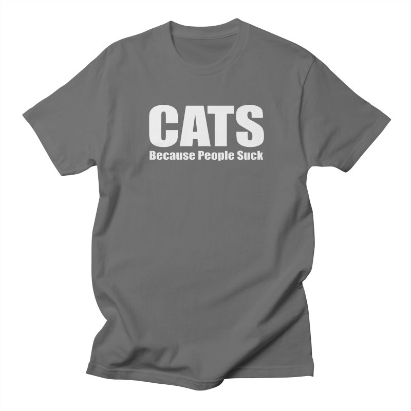 Cats Because People Suck Men's T-Shirt by Purrform
