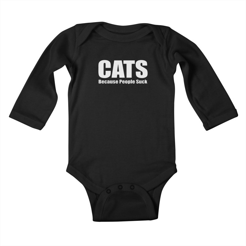 Cats Because People Suck Kids Baby Longsleeve Bodysuit by Purrform